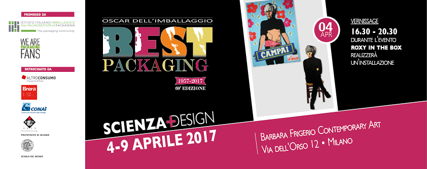 BEST PACKAGING 2017 – IL PACKAGING TRA ARTE E DESIGN IN MOSTRA A MILANO