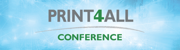 PRINT4ALL CONFERENCE IN SCENA IL 21-22 MARZO A FIERAMILANO RHO